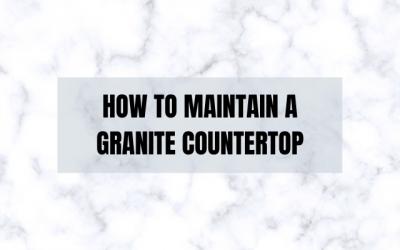 Taking Care of Granite Between Professional Cleanings