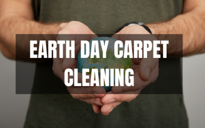 Earth Day Carpet Cleaning